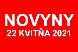 Novyny 22 kvitňa 2021